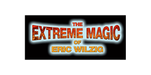 Extreme Magic of Eric Wilzig
